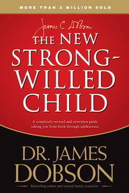 The New Strong-Willed Child - eBook  -     By: Dr. James Dobson