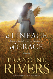 A Lineage of Grace - eBook  -     By: Francine Rivers