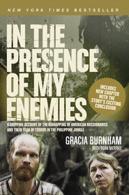 In the Presence of My Enemies - eBook  -     By: Gracia Burnham
