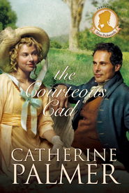 The Courteous Cad - eBook  -     By: Catherine Palmer