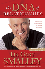 The DNA of Relationships - eBook  -     By: Dr. Gary Smalley
