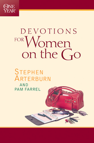 The One Year Book of Devotions for Women on the Go - eBook  -     By: Stephen Arterburn