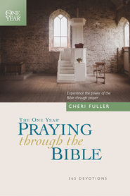 The One Year Praying through the Bible - eBook  -     By: Cheri Fuller