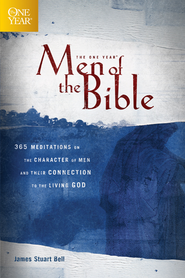 The One Year Men of the Bible: 365 Meditations on Men of Character - eBook  -     By: James Stuart Bell