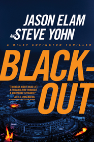 Blackout - eBook  -     By: Jason Elam, Steve Yohn