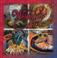 Women of Color Cookbook, Recipes for the Body and Soul   -              By: Mel Banks