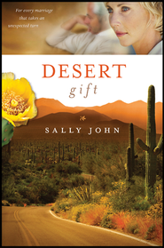 Desert Gift - eBook  -     By: Sally John
