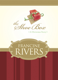The Shoe Box (novella) - eBook  -     By: Francine Rivers
