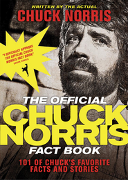 The Official Chuck Norris Fact Book: 101 of Chuck's Favorite Facts and Stories - eBook  -     By: Chuck Norris