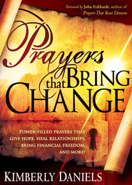 Prayers That Bring Change - eBook  -     By: Kim Daniels
