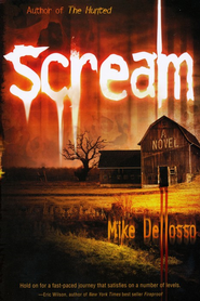 Scream - eBook  -     By: Mike Dellosso