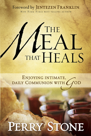 The Meal That Heals - eBook  -     By: Perry Stone