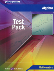 Power Basics Algebra Tests   -