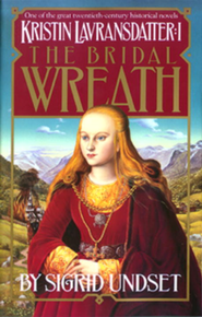 The Bridal Wreath: Kristin Lavransdatter, Vol.1 - eBook  -     By: Sigrid Undset
