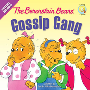The Berenstain Bears' Gossip Gang - eBook  -     By: Jan Berenstain, Mike Berenstain