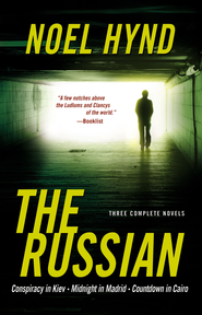The Russian: Three Complete Novels - eBook  -     By: Noel Hynd
