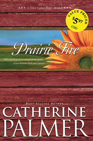 Prairie Fire - eBook  -     By: Catherine Palmer