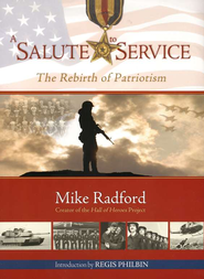 A Salute to Service  -     By: Mike Radford