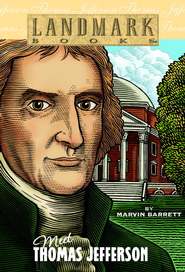 Meet Thomas Jefferson - eBook  -     By: Marvin Barrett