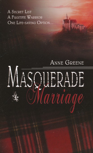 Masquerade Marriage  -     By: Anne Greene