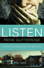 Listen - eBook  -     By: Rene Gutteridge