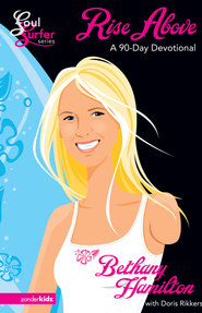 Rise Above: A 90- Day Devotional - eBook  -     By: Bethany Hamilton, Doris Rikkers
