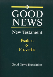 Good News New Testament With Psalms and Proverbs, Giant Print, Flex cover  -