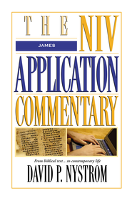 James: NIV Application Commentary [NIVAC] -eBook  -     By: David Nystrom