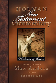 Holman New Testament Commentary - Hebrews & James - eBook  -     By: Max Anders