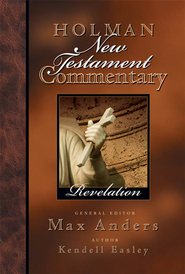 Holman New Testament Commentary - Revelation - eBook  -     By: Max Anders