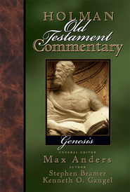 Holman Old Testament Commentary - Genesis - eBook  -     Edited By: Max Anders     By: Kenneth O. Gangel, Stephen J. Bramer