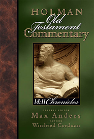 Holman Old Testament Commentary - 1st & 2nd Chronicles - eBook  -     Edited By: Max Anders     By: Winfried Corduan
