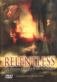 Relentless: The Struggle for Peace in the Middle East DVD  -     By: Raphael Shore, Shalom Schwartz, Paul Seidman