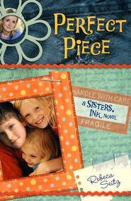 Perfect Piece: A Sisters, Ink Novel - eBook  -     By: Rebeca Seitz