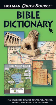 Holman QuickSource Bible Dictionary - eBook  -