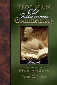Holman Old Testament Commentary - Isaiah - eBook  -     Edited By: Max Anders     By: Trent C. Butler