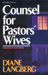 Counsel for Pastors' Wives - eBook  -     By: Diane Langberg