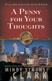Penny for Your Thoughts, A - eBook  -     By: Mindy Starns Clark