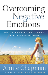 Overcoming Negative Emotions - eBook  -     By: Annie Chapman