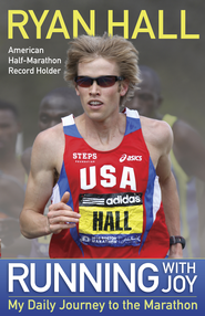 Running with Joy - eBook  -     By: Ryan Hall