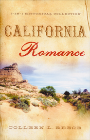 California Romance  -              By: Colleen Reece