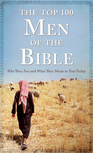 Top 100 Men of the Bible - eBook  -     By: Drew Josephs