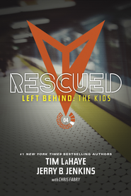 Rescued - eBook  -     By: Tim LaHaye, Jerry B. Jenkins