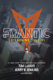 Frantic - eBook  -     By: Jerry B. Jenkins, Chris Fabry