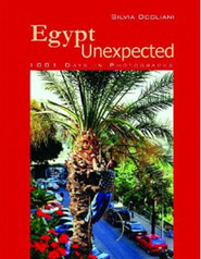 Egypt Unexpected: 1001 Days in Photographs  -     By: Silvia Dogliani