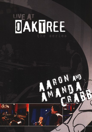 Aaron & Amanda Crabb: Live at Oak Tree DVD  -     By: Aaron & Amanda Crabb