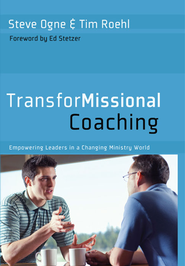 TransforMissional Coaching - eBook  -     By: Steve Ogne, Tim Roehl