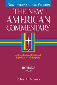 Romans: New American Commentary [NAC] -eBook  -     By: Robert Mounce
