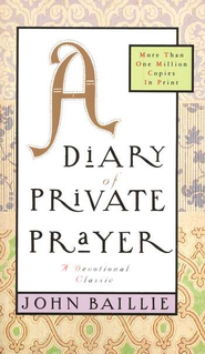 A Diary of Private Prayer   -     By: John Baillie