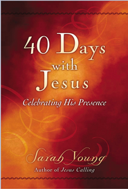 40 Days With Jesus: Celebrating His Presence - eBook  -     By: Sarah Young